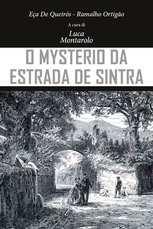 O Mysterio da Estrada de Sintra