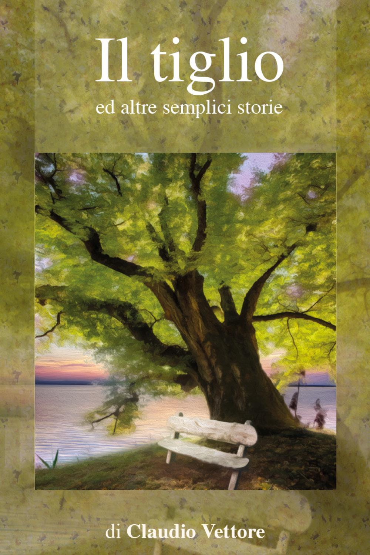 Il Tiglio ed altre semplici storie