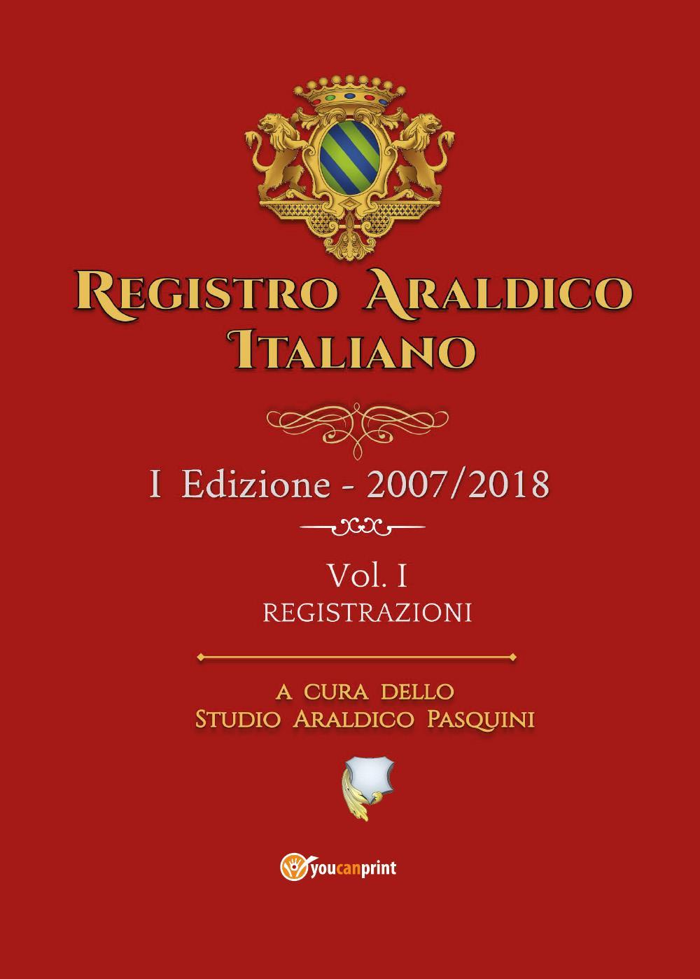Registro Araldico Italiano - I Edizione - Vol. I - Registrazioni