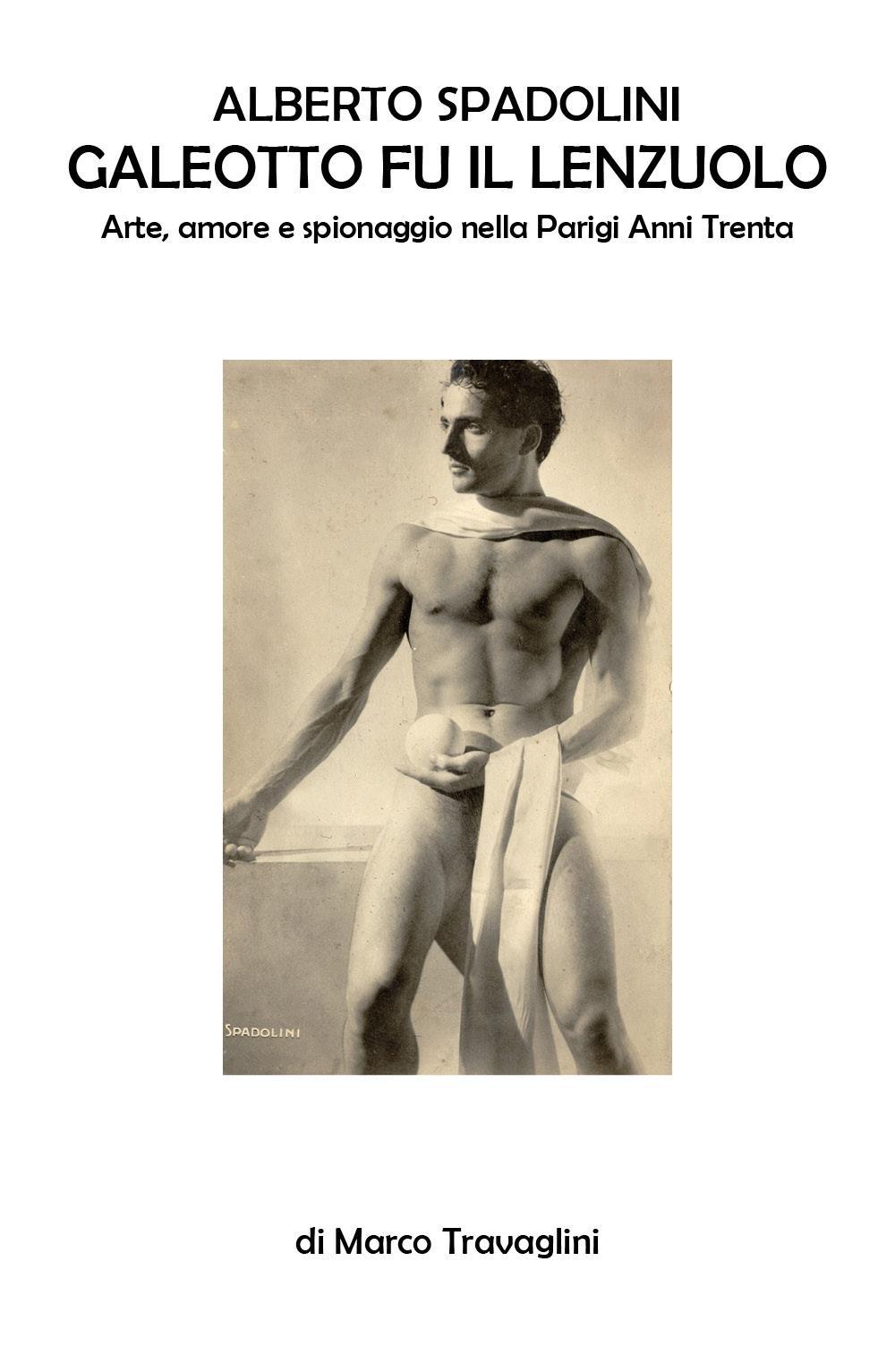 Alberto Spadolini, galeotto fu il lenzuolo