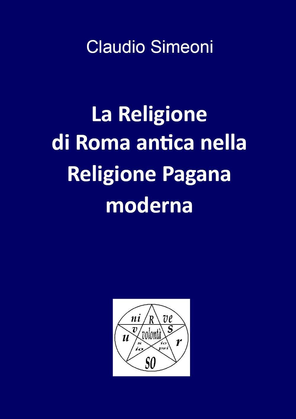 La religione di Roma antica nella Religione Pagana moderna