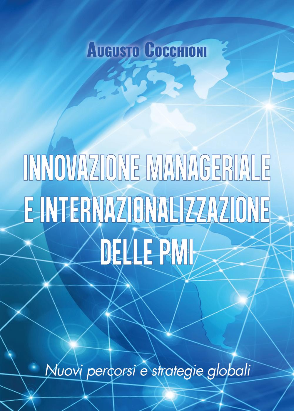 INNOVAZIONE MANAGERIALE E INTERNAZIONALIZZAZIONE DELLE PMI