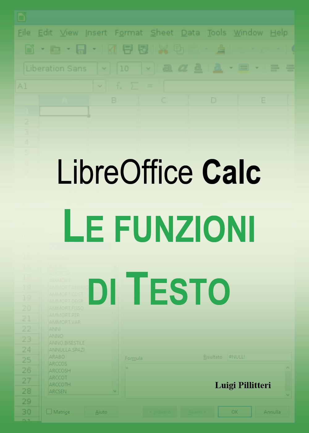 Le funzioni di testo di LibreOffice Calc