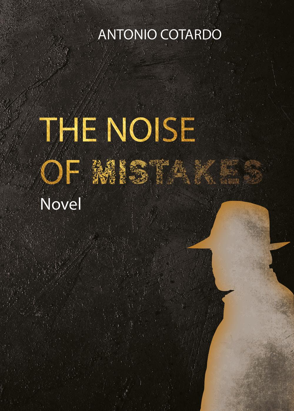 The noise of mistakes
