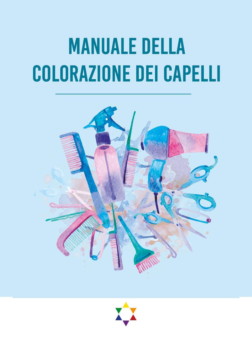 Manuale Della Colorazione dei Capelli
