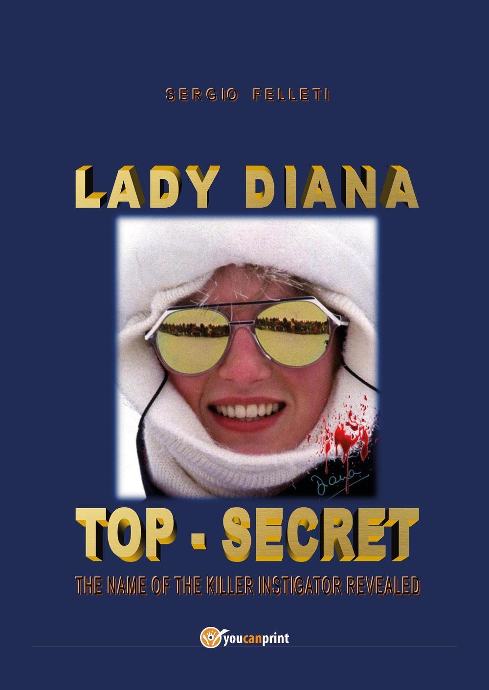 Lady Diana - top secret - the name of the killer instigator revealed