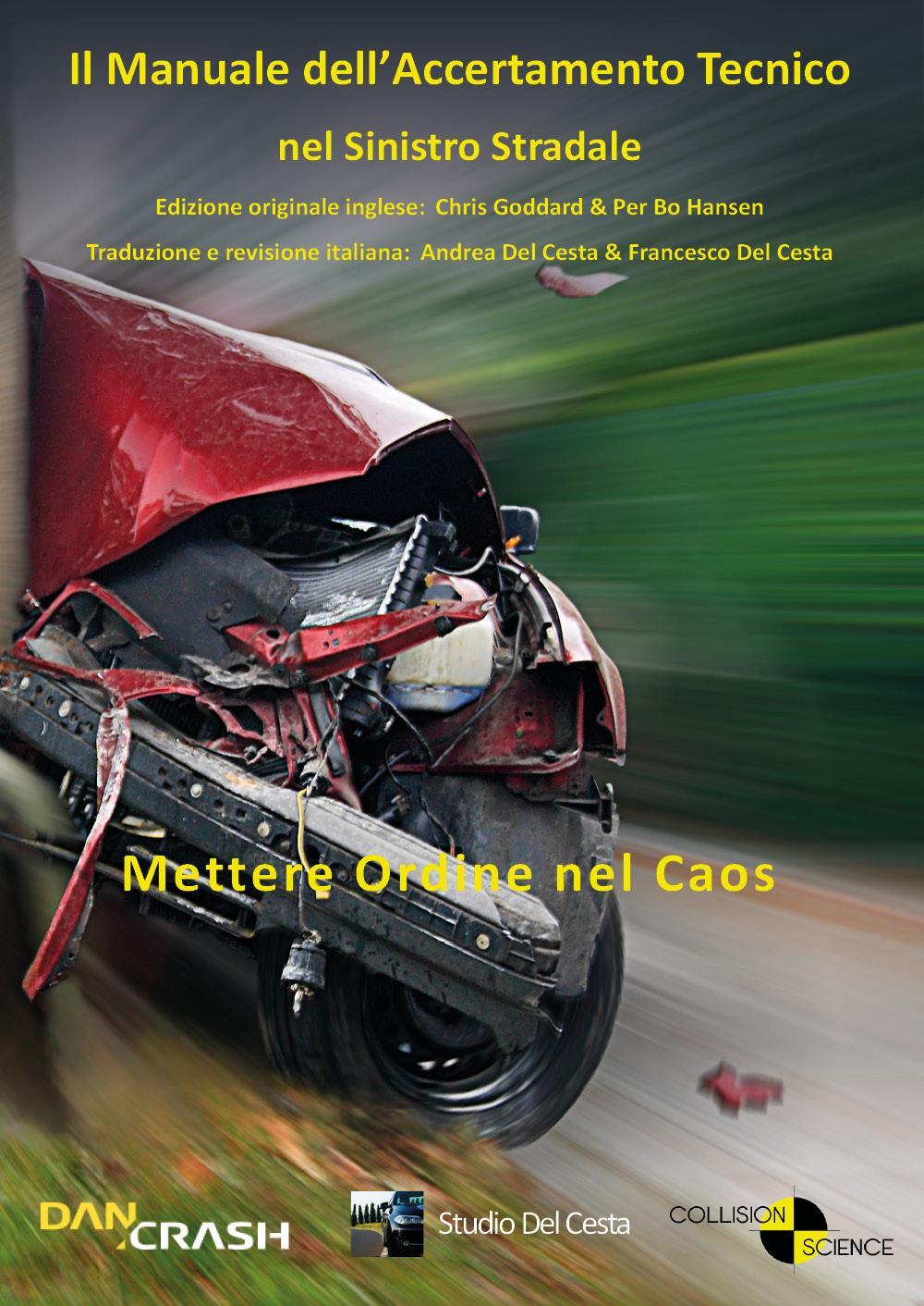 Il manuale dell'accertamento tecnico nel sinistro stradale