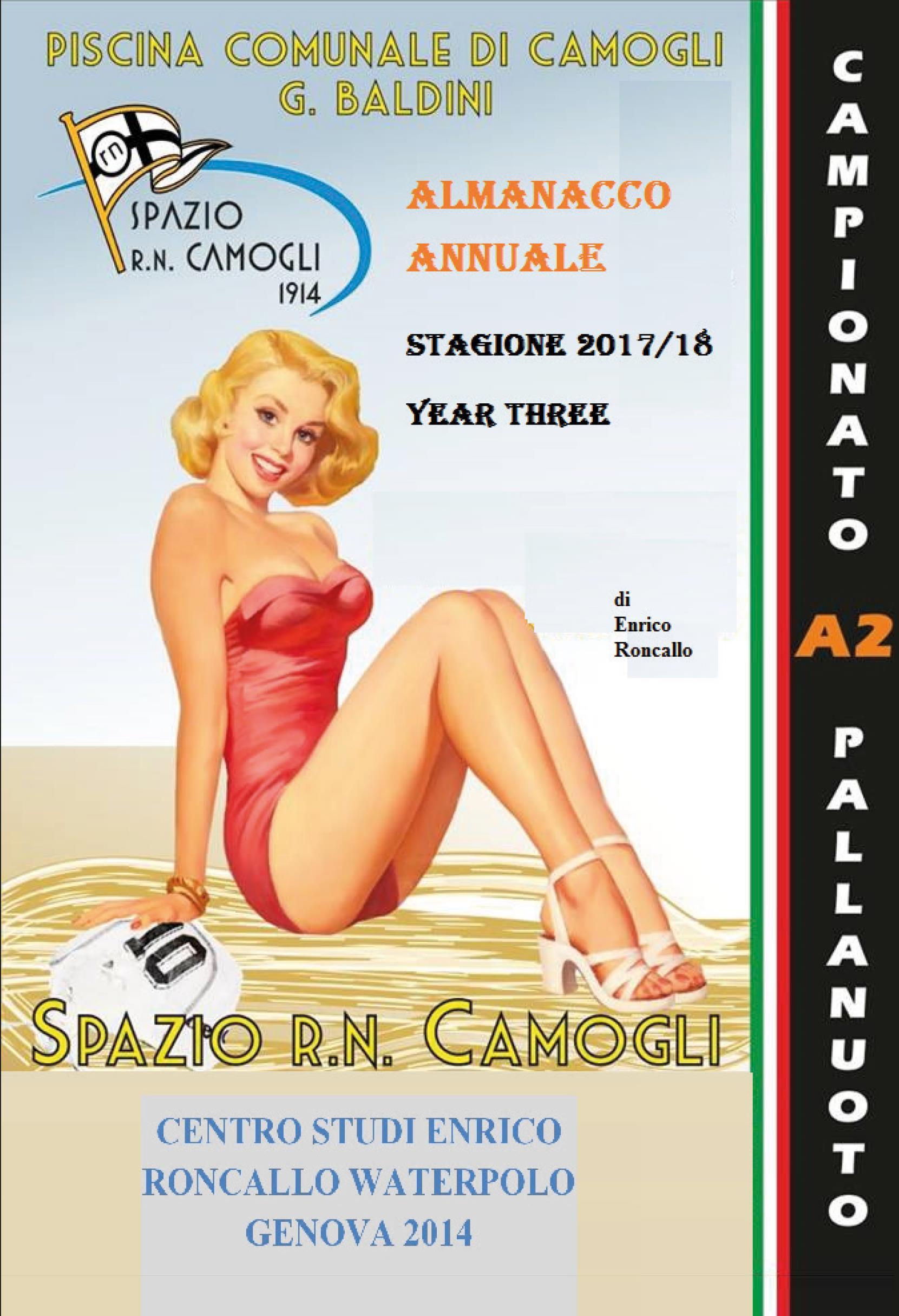 """ALMANACCO ANNUALE """"SPAZIO R.N. CAMOGLI 1914"""" 2017/2018 YEAR THREE."""