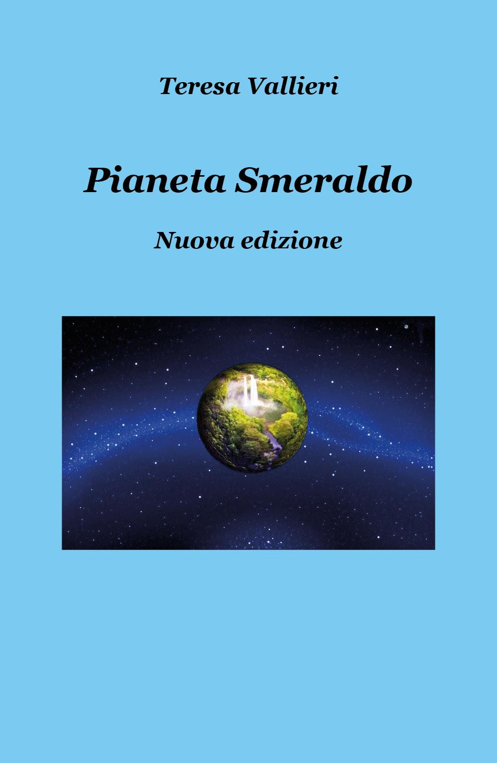 Pianeta smeraldo - Nuova edizione