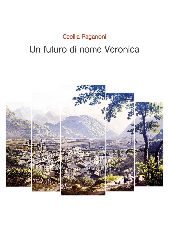 Un futuro di nome Veronica