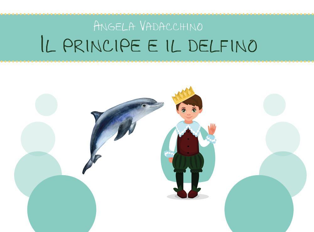 Il principe e il delfino