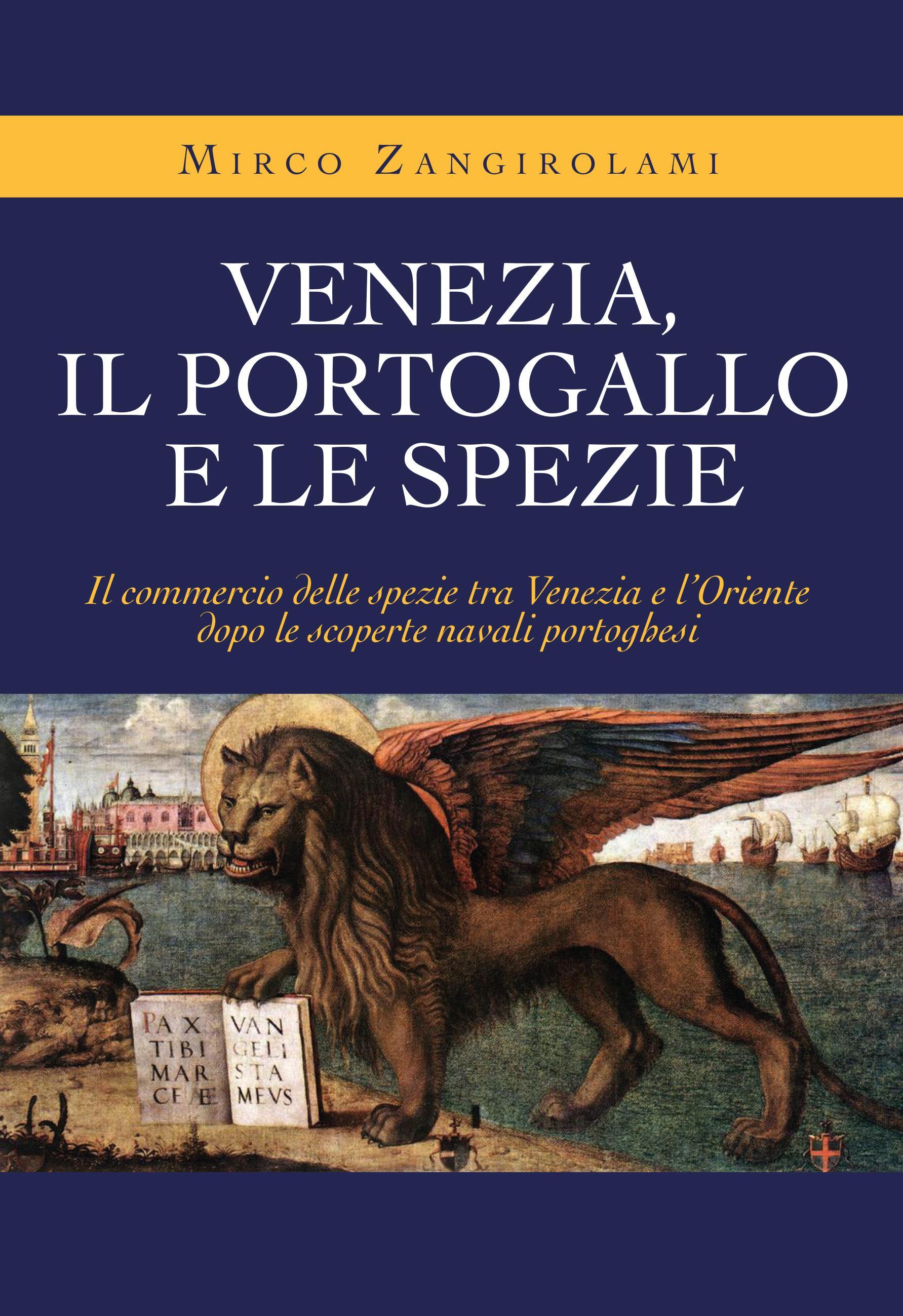 Venezia, Portogallo e le spezie