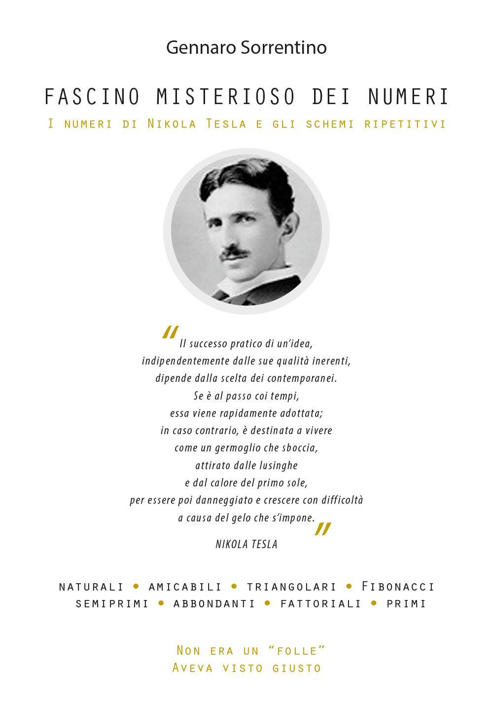 Fascino misterioso dei numeri. I numeri di Nikola Tesla e gli schemi ripetitivi