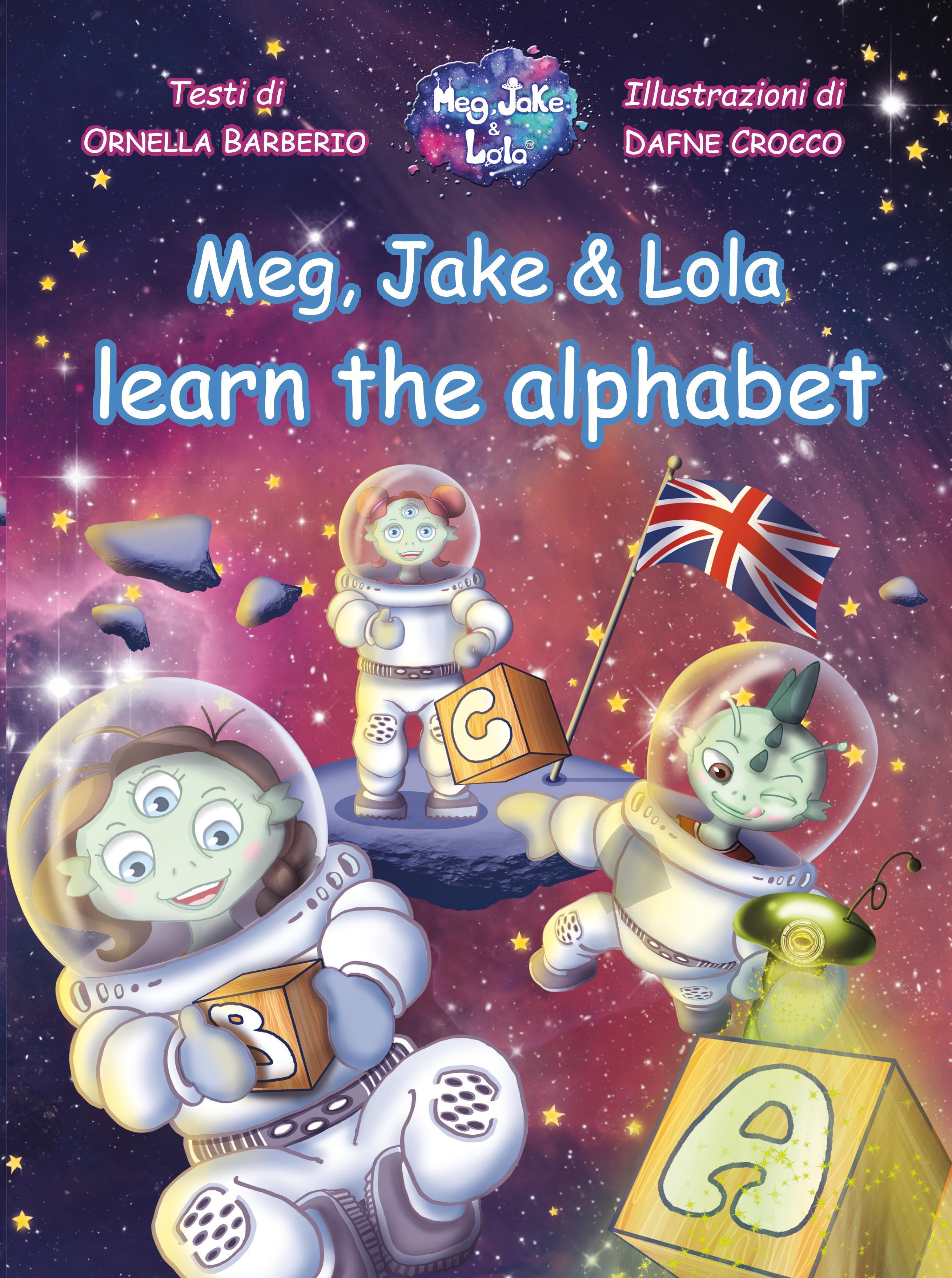 Meg, Jake & Lola learn the alphabet