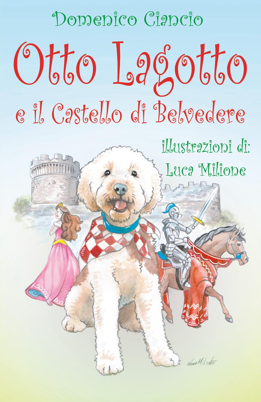 Otto lagotto e il castello di Belvedere