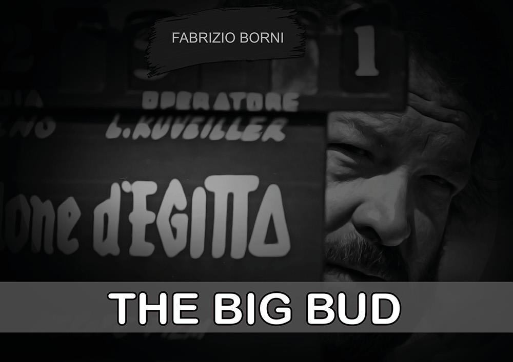 The big bud