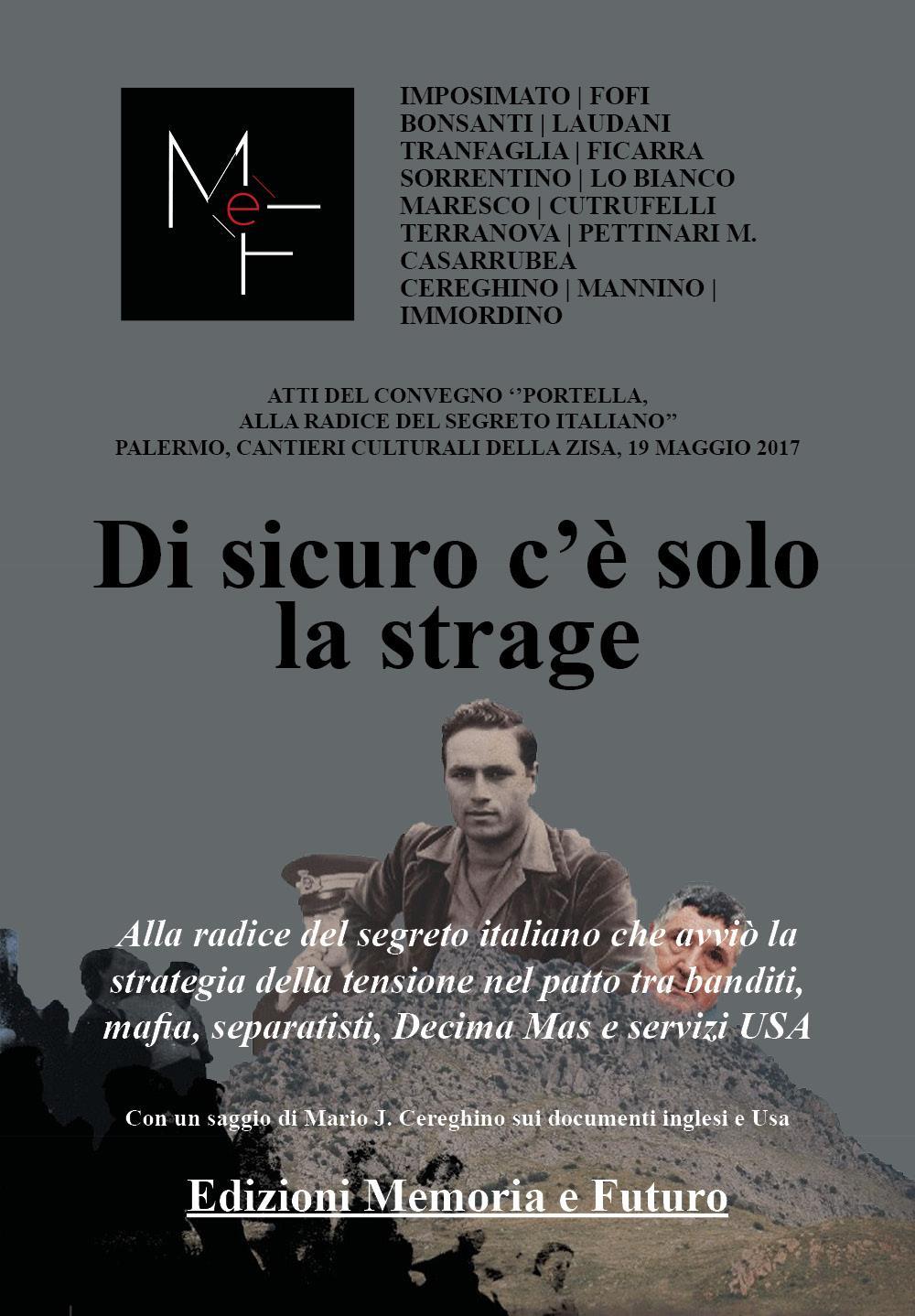 Portella della Ginestra: alla radice del segreto italiano