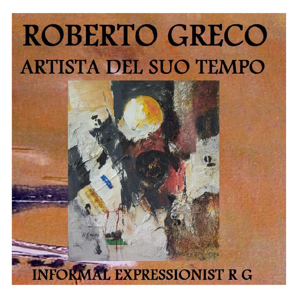 Roberto Greco artista del suo tempo