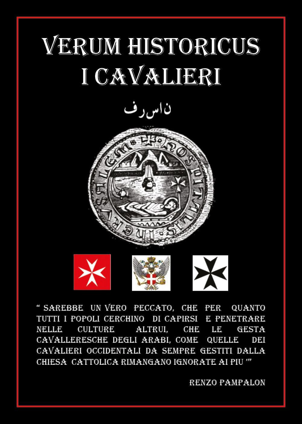 Verum Historicus. I Cavalieri