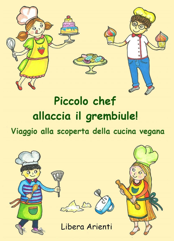 Piccolo chef allaccia il grembiule! Viaggio alla scoperta della cucina vegana