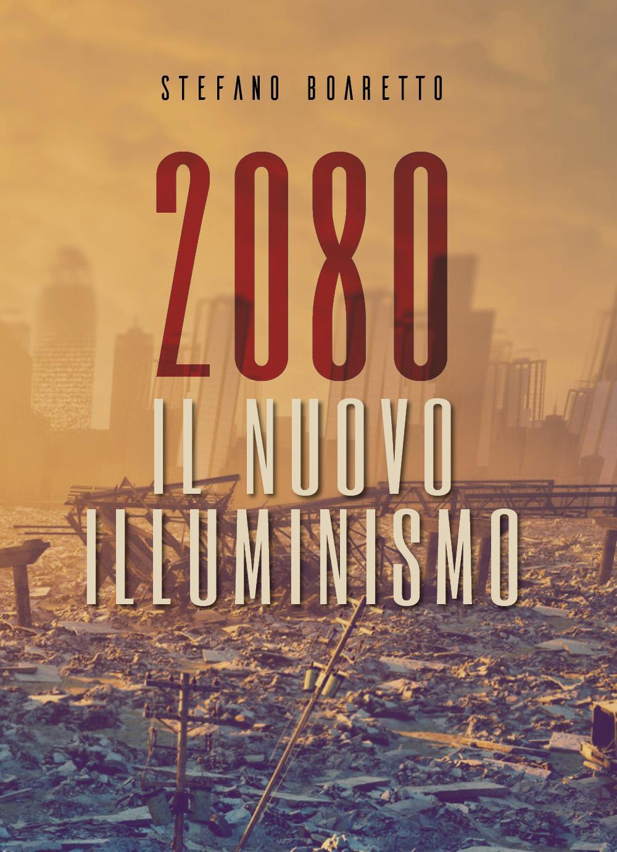 2080. Il nuovo Illuminismo