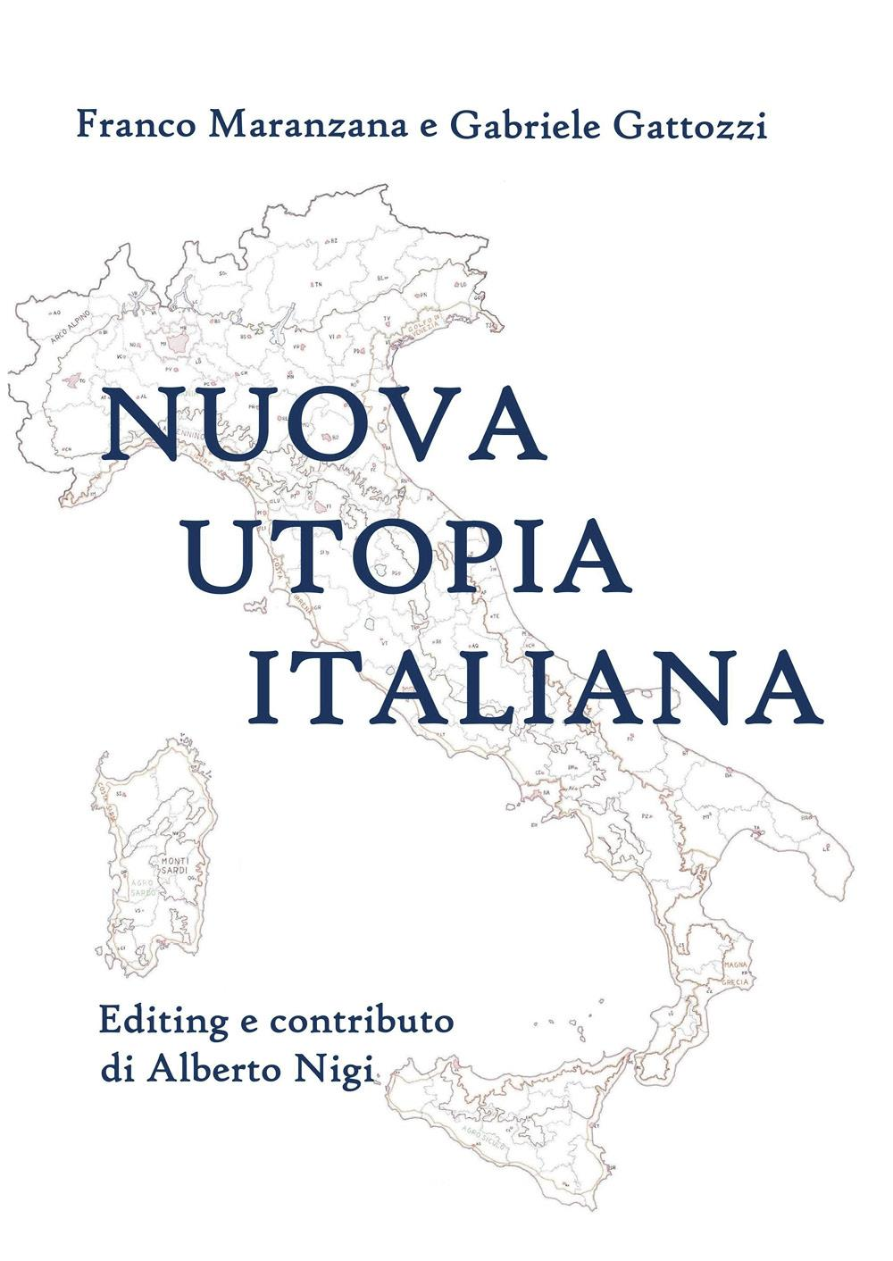 Nuova utopia italiana