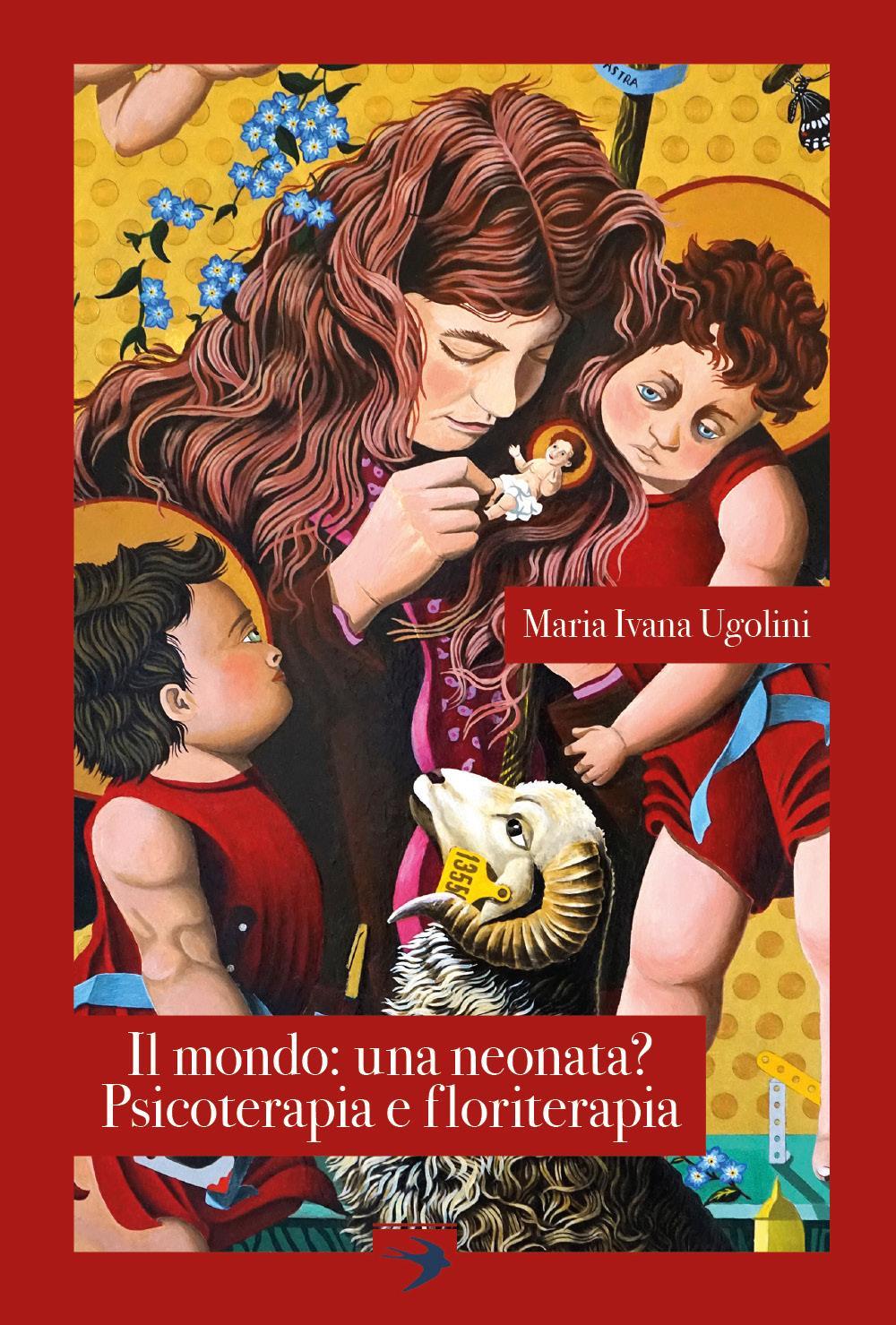 Il mondo: una neonata? Psicoterapia e floriterapia