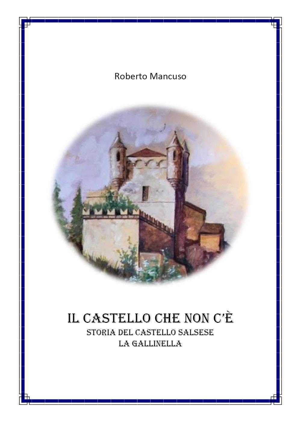 Il castello che non c'è - La Gallinella