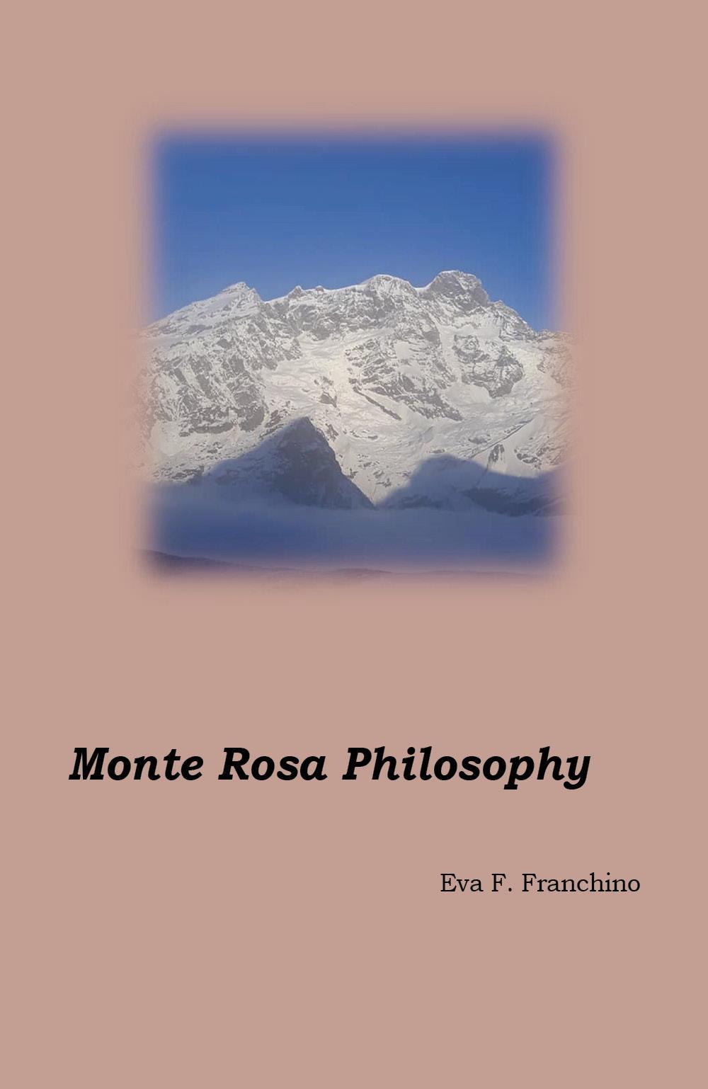 Monte Rosa Philosophy