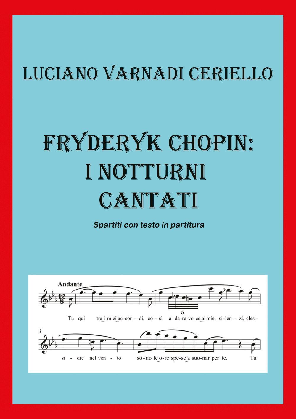 Fryderyk Chopin: I Notturni cantati