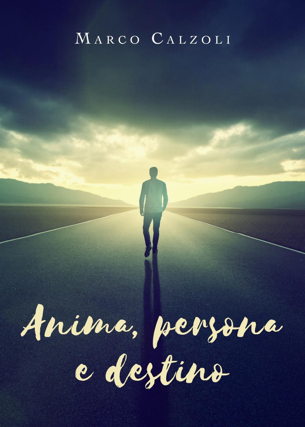 Anima, persona e destino
