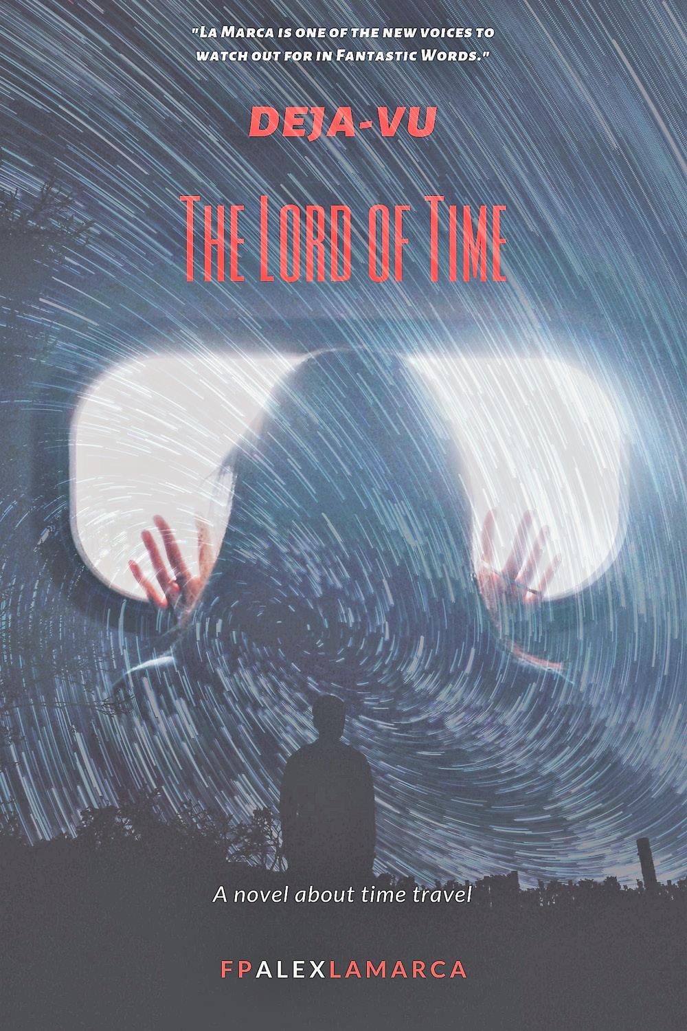 Deja-vu- The lord of time