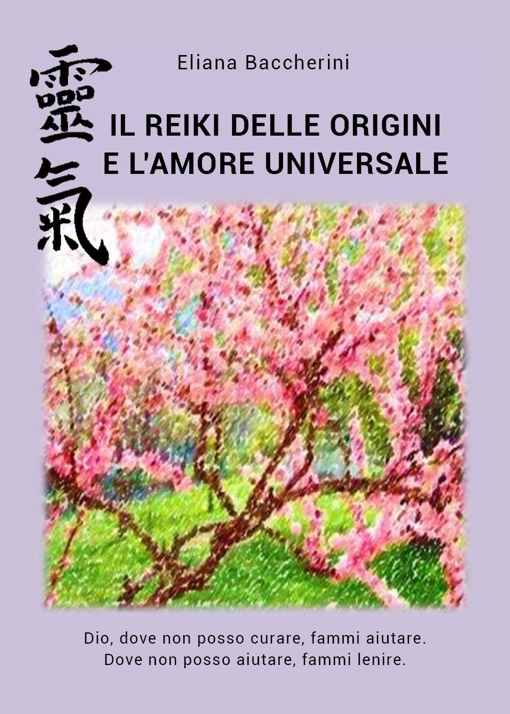 Il Reiki delle Origini e l'Amore Universale