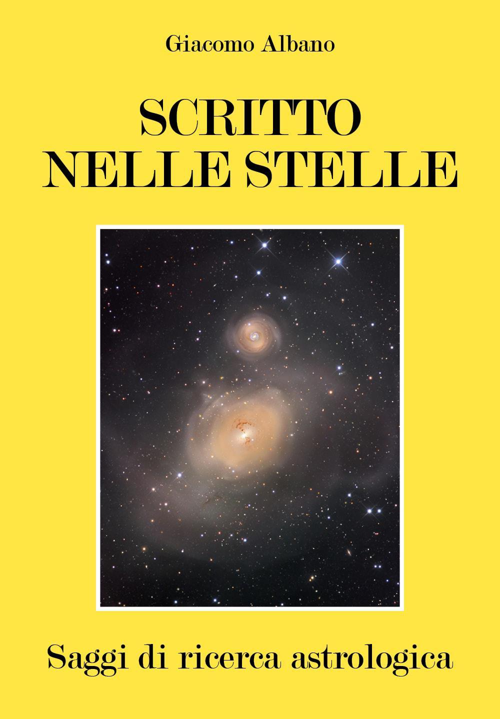 SCRITTO NELLE STELLE - Saggi di ricerca astrologica