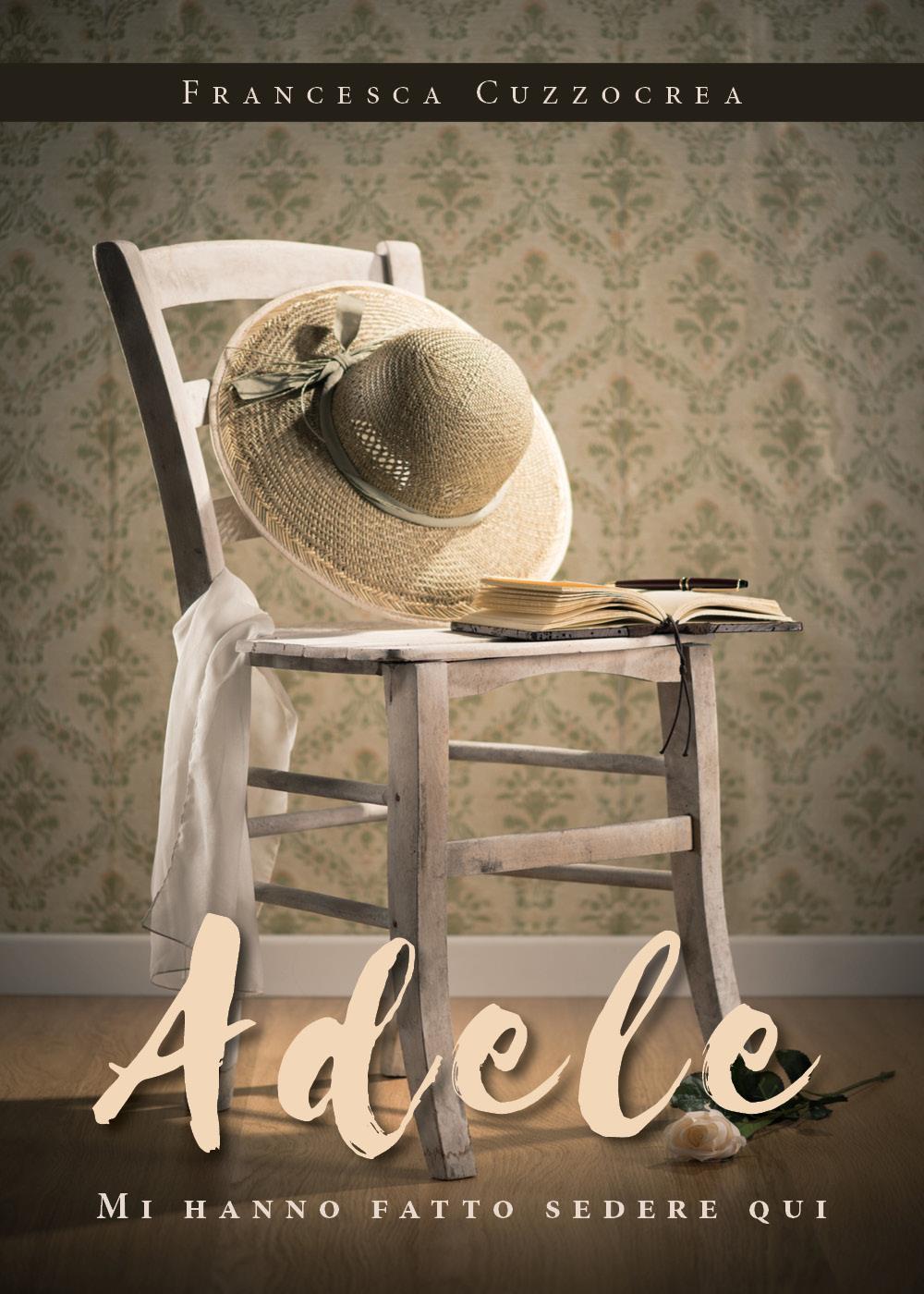 Adele. Mi hanno fatto sedere qui