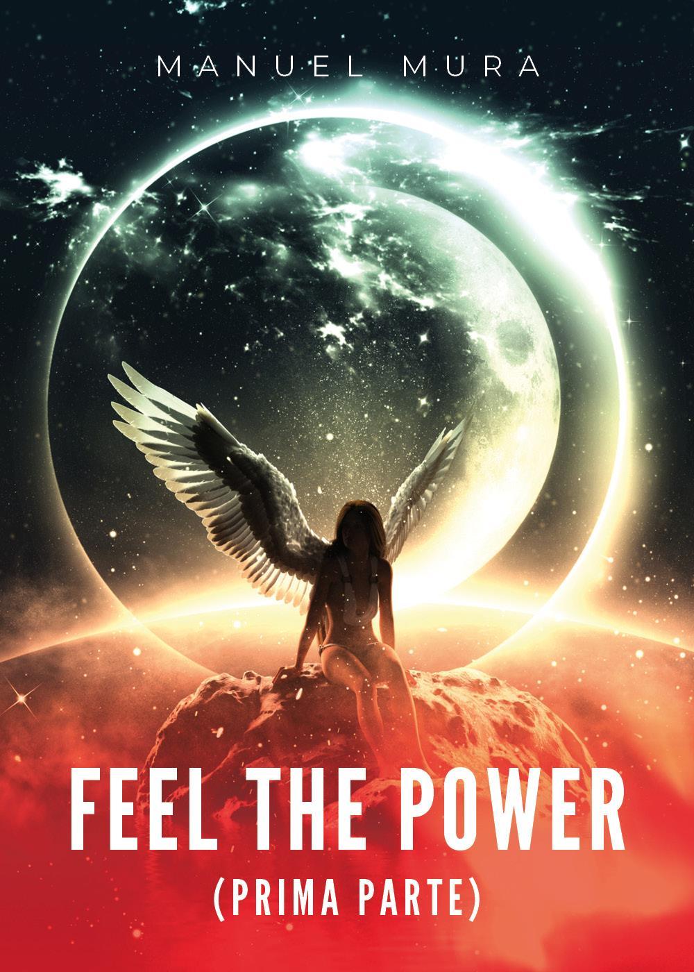 Feel the power (prima parte)