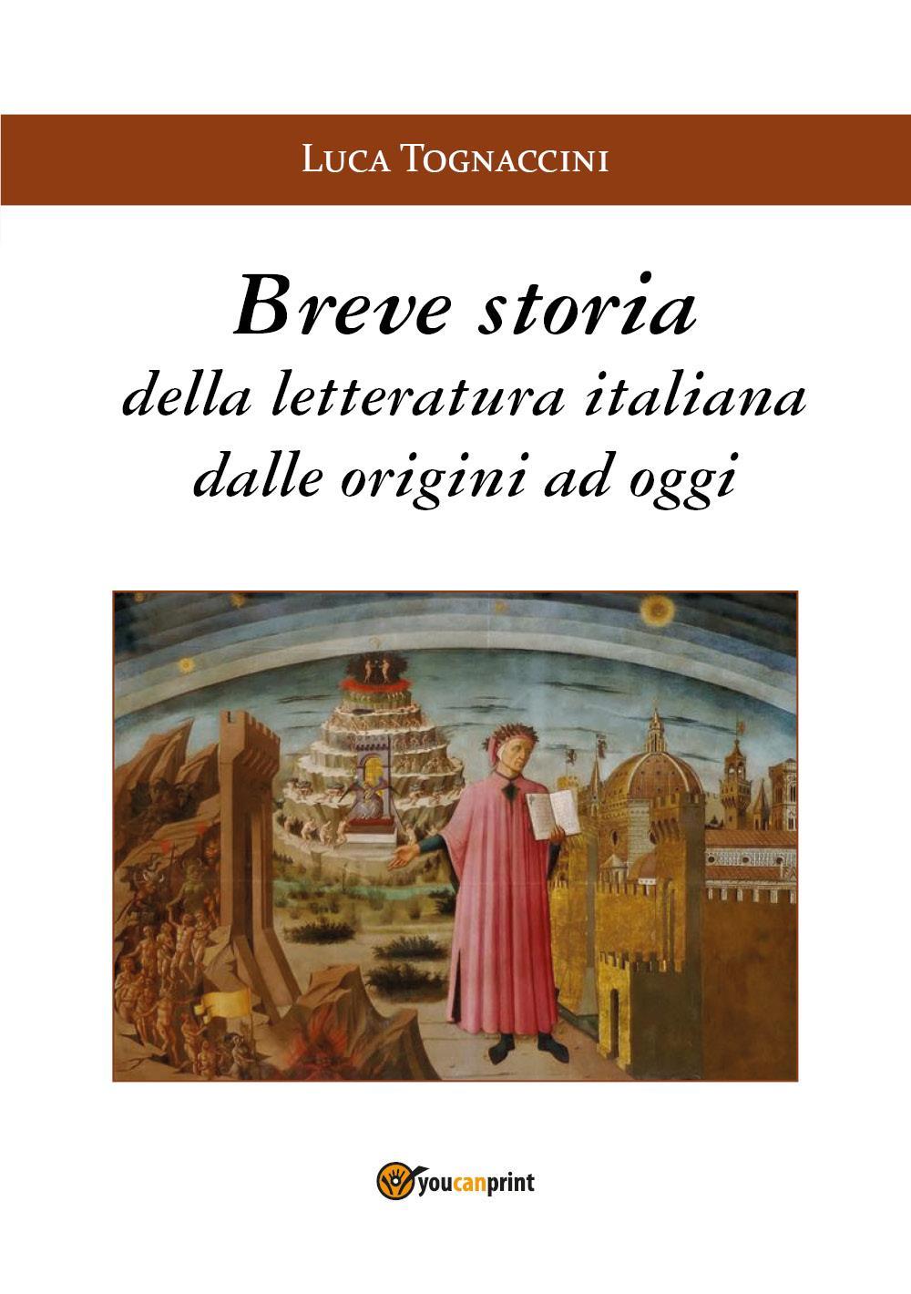 Breve Storia della Letteratura Italiana dalle origini ad oggi