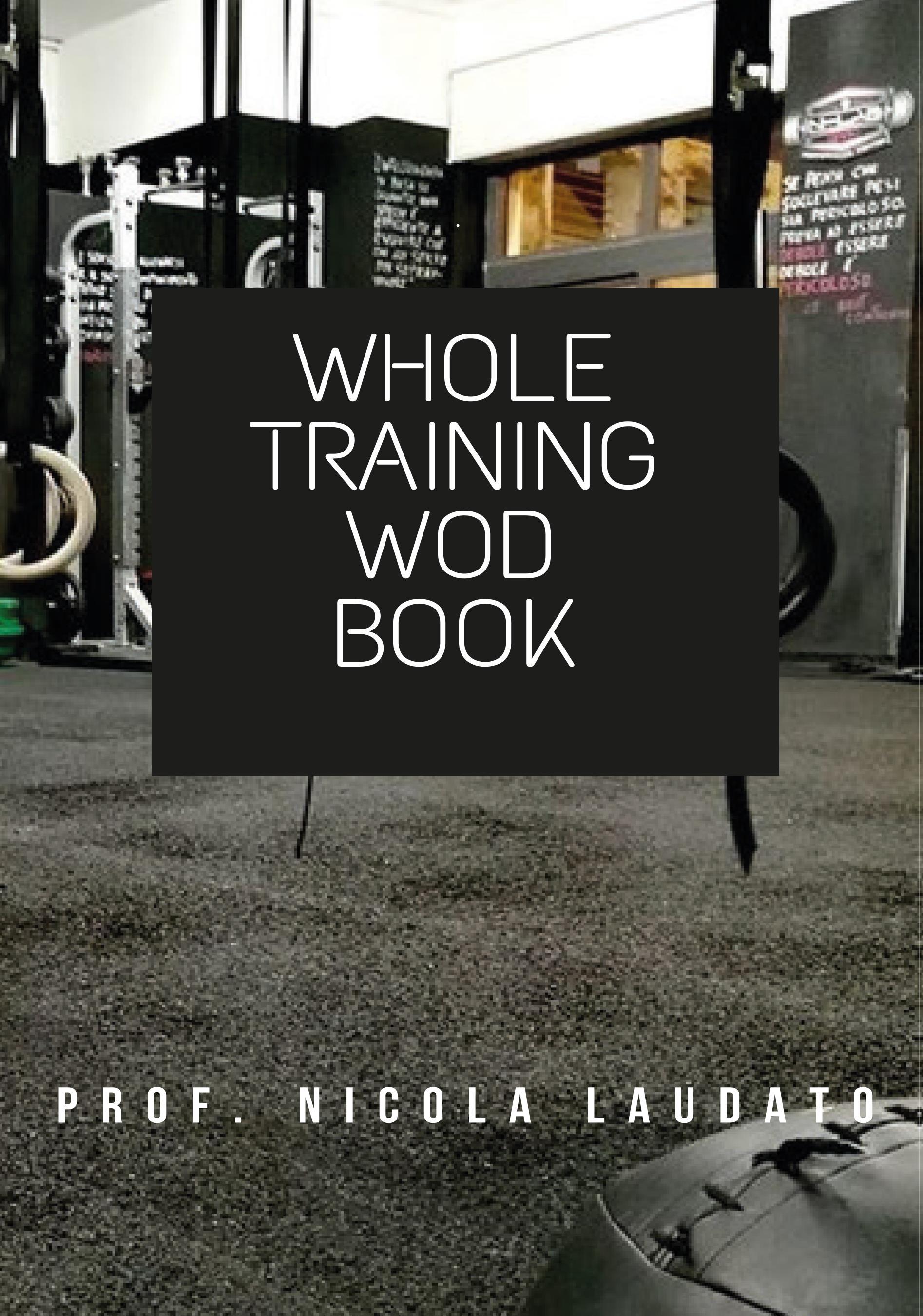 Whole Training WOD Book