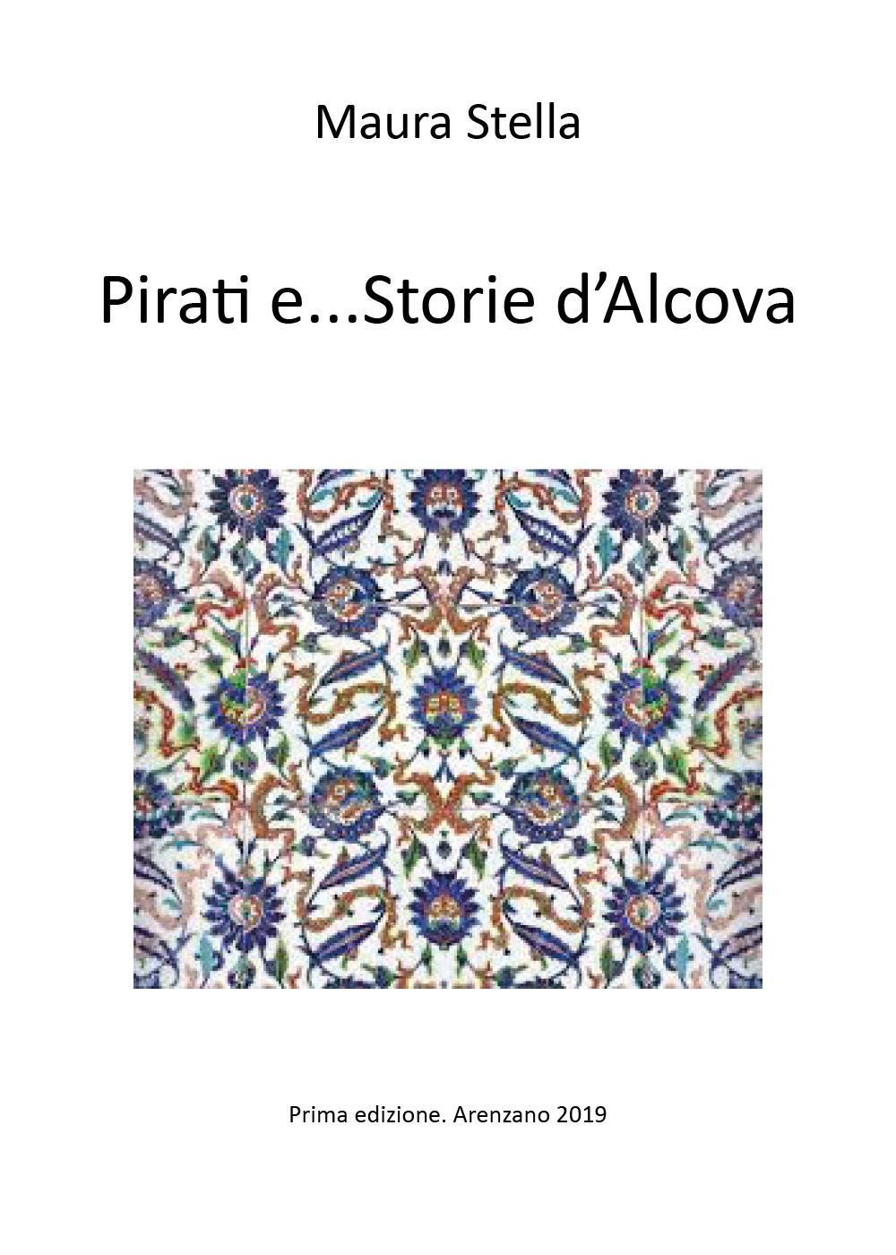 Pirati e...Storie d'Alcova