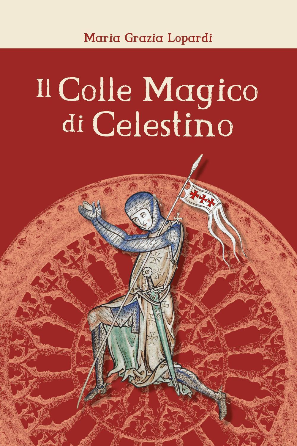 Il Colle Magico di Celestino