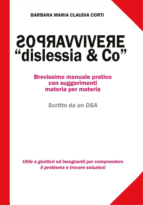 Sopravvivere a Dislessia & Co.