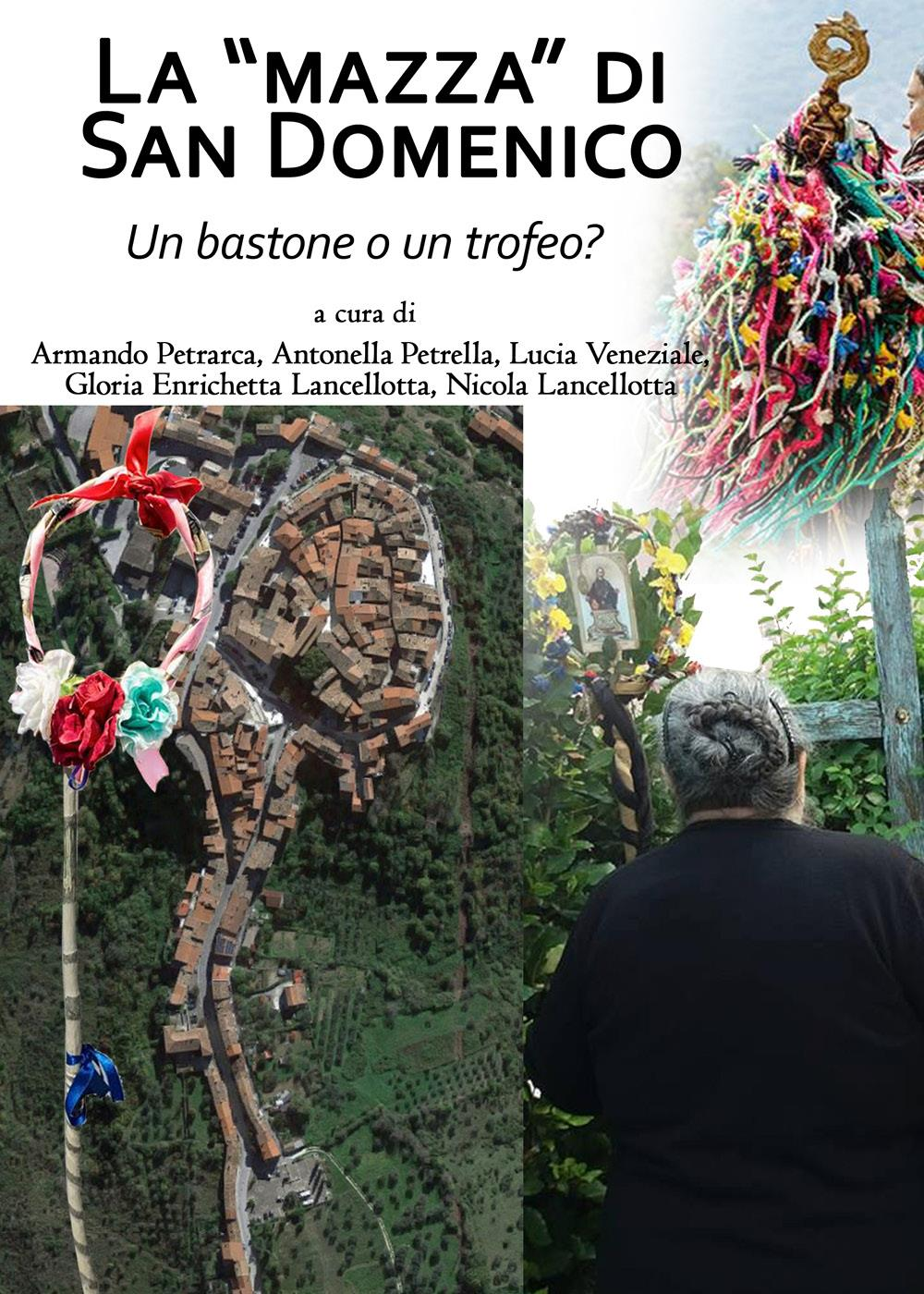 """La """"Mazza"""" di San Domenico, un bastone o un trofeo?"""