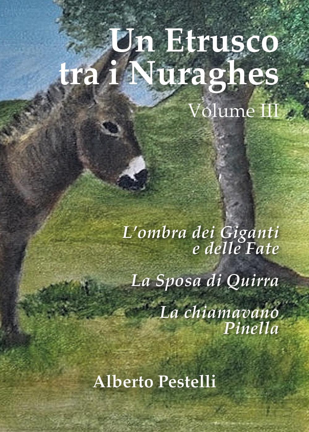 Un Etrusco tra i Nuraghes - Volume III
