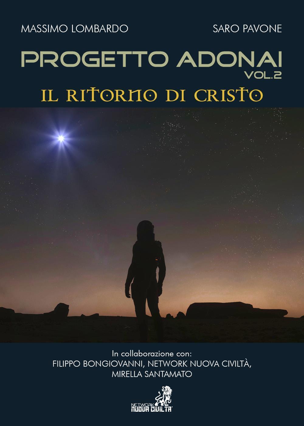 """Progetto Adonai Vol.2 """"Il Ritorno di Cristo"""""""