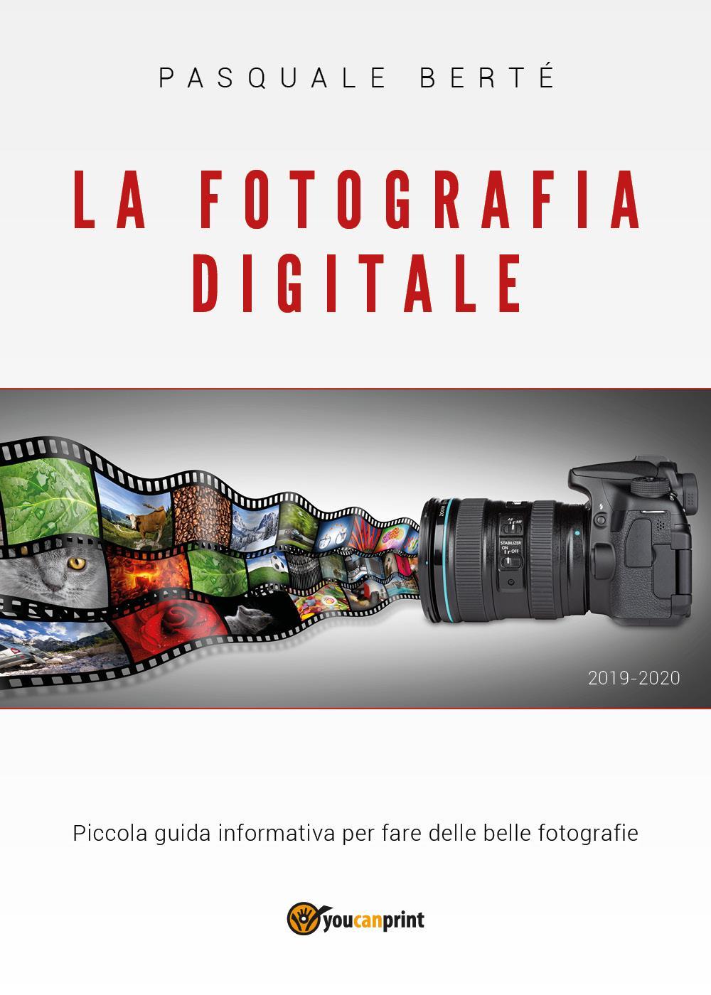 La fotografia digitale: piccola guida informativa 2019