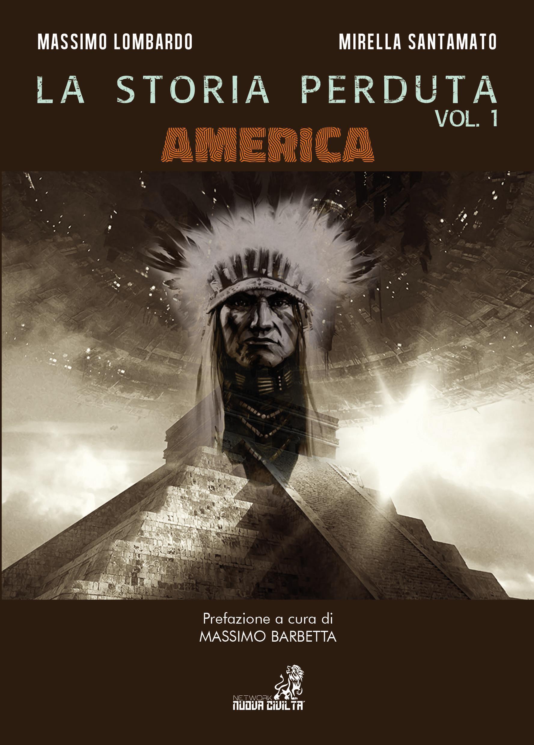"""La Storia Perduta Vol.1 """"America"""""""