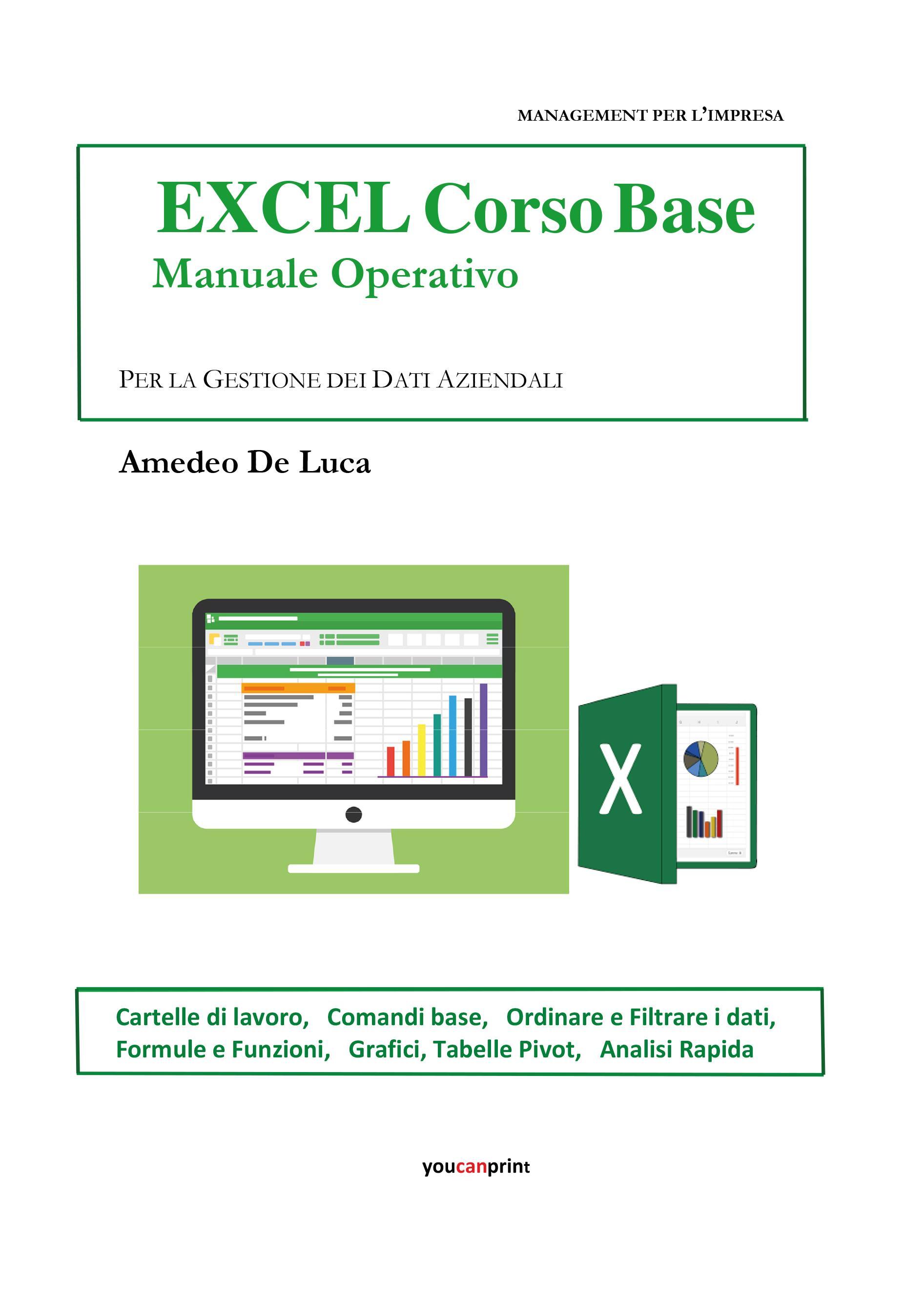 EXCEL 2016 Manuale Operativo - Livello Base