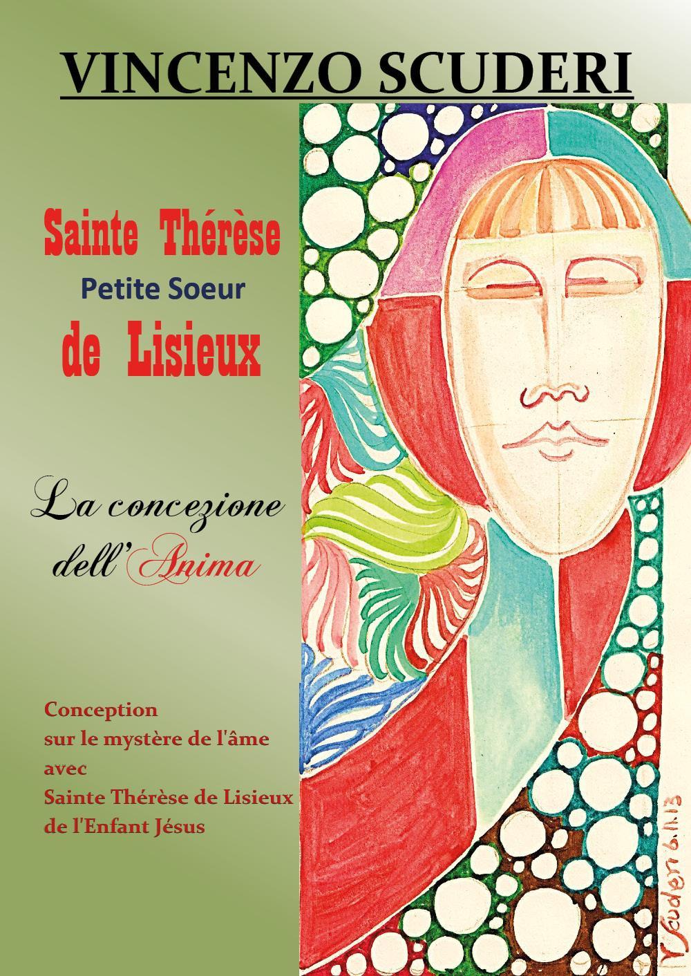 Sainte Thérèse, Petite Soeur de Lisieux. La Concezione dell'Anima