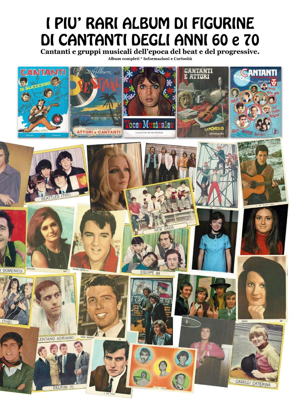I più rari album di figurine di cantanti degli anni 60 e 70 - Cantanti e gruppi musicali dell'epoca beat e progressive