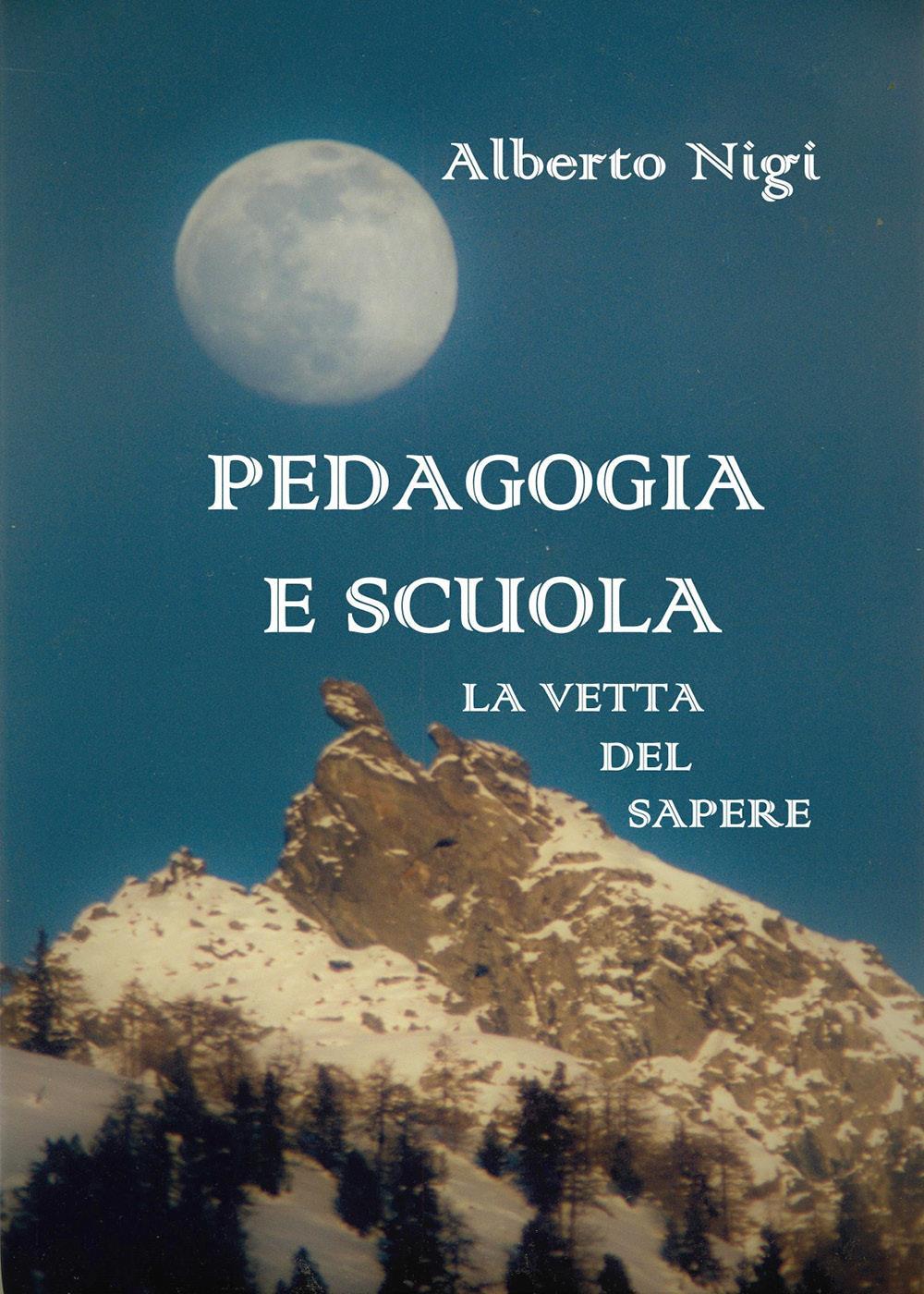 PEDAGOGIA E SCUOLA - La vetta del sapere